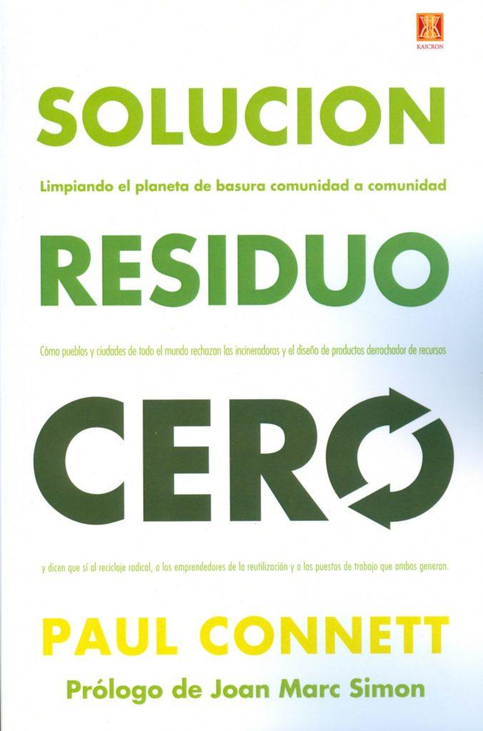 Solución residuo cero Paul Connett